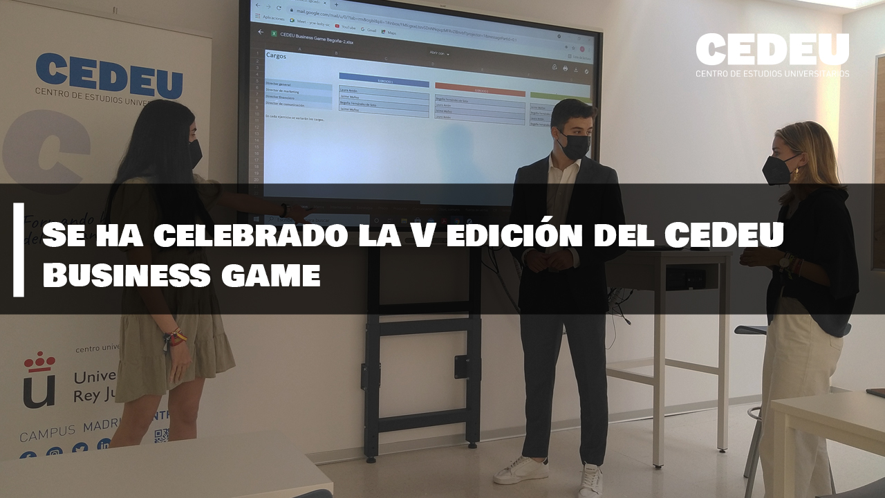 Se ha celebrado la V edición del CEDEU Business game